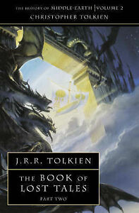 The-Book-of-Lost-Tales-Tolkien-J-R-R-Tolkien-Christopher-Good-0261102141