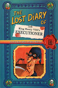 The-Lost-Diary-of-King-Henry-VIIIs-Executioner-Lost-Diaries-ACCEPTABLE-Book