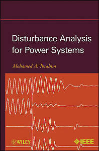 Disturbance Analysis for Power Systems, Mohamed A. Ibrahim