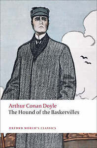 The Hound of the Baskervilles: Another Adventure of Sherlock Holmes by Sir Arthu