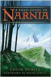 Field Guide to Narnia Duriez Colin New Book - Hereford, United Kingdom - Field Guide to Narnia Duriez Colin New Book - Hereford, United Kingdom