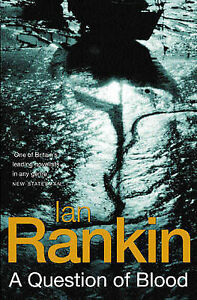 A Question of Blood by Ian Rankin (Paperback, 2003)