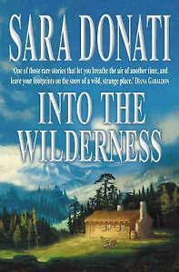 Into the Wilderness (Wilderness Saga 1), Donati, Sara Paperback Book