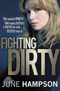 Fighting Dirty by June Hampson, Book, New (Hardback, 2011)
