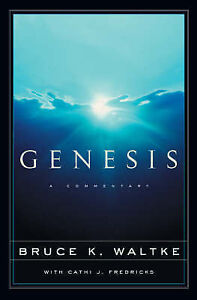 Genesis: A Commentary by Waltke, Bruce K. -Hcover