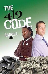 Very Good, The 419 Code, Amaka De, Book