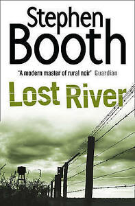 Lost River, Stephen Booth, New Book
