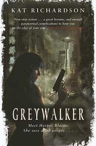 Good, Greywalker: Number 1 in series, Richardson, Kat, Book