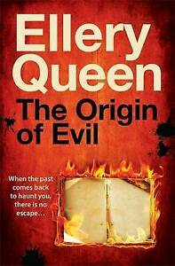 The Origin of Evil, Ellery Queen