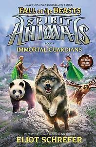 NEW Immortal Guardians (Spirit Animals: Fall of the Beasts, Book 1)