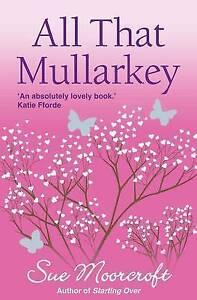 All That Mullarkey Acceptable Sue Moorcroft Book - Bilston, United Kingdom - All That Mullarkey Acceptable Sue Moorcroft Book - Bilston, United Kingdom