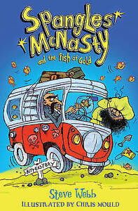 Spangles-McNasty-and-the-Fish-of-Gold-by-Steve-Webb-Paperback-2016