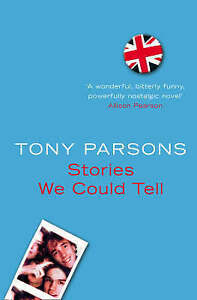 Stories We Could Tell by Tony Parsons (Paperback)