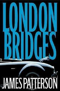 London Bridges (Alex Cross Novel) by James Patterson
