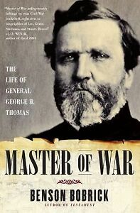 Master-of-War-The-Life-of-General-George-H-Thomas-by-Benson-Bobrick-2010