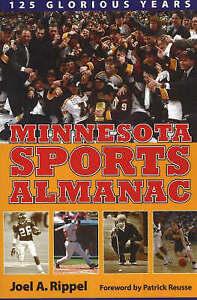 Minnesota Sports Alamanac: 125 Glorious Years by Joel A. Rippel (Paperback,...