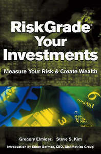 NEW Riskgrade Your Investments: Measure Your Risk and Create Wealth