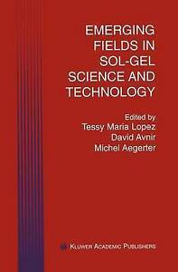 Emerging Fields in Sol-Gel Science and Technology by