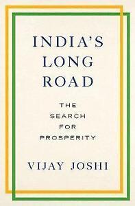 India's Long Road: The Search for Prosperity by Vijay Joshi (Hardback, 2017)