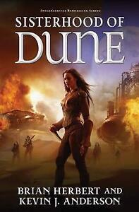 Sisterhood of Dune: Book One of the Schools of Dune Trilogy by Brian Herbert