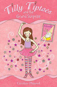 Tilly-Tiptoes-and-the-Grand-Surprise-Caroline-Plaisted-Used-Good-Book