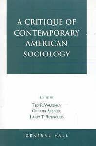 NEW A Critique of Contemporary American Sociology