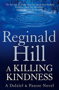 A-Killing-Kindness-A-Dalziel-and-Pascoe-Novel-by-Reginald-Hill-Paperback