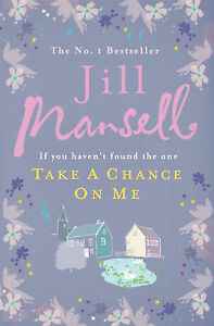 Jill-Mansell-Take-a-Chance-on-Me-Book