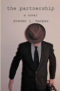 NEW The Partnership: A Novel by Steven J. Harper