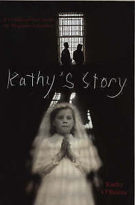 Kathy-039-s-Story-A-Childhood-Hell-Inside-the-Magdalen-Laundries-by-Kathy-O-039-Beirne