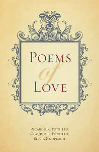 NEW Poems of Love by Ricardo K. Petrillo