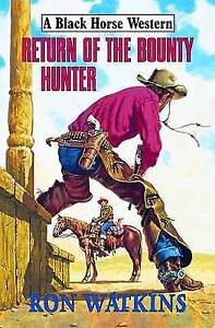 Ron Watkins, Return of the Bounty Hunter, Very Good Book