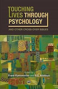 Touching Lives Through Psychology and Other CrossOver Issues by Frank Eyetsemit - Leicester, United Kingdom - Touching Lives Through Psychology and Other CrossOver Issues by Frank Eyetsemit - Leicester, United Kingdom