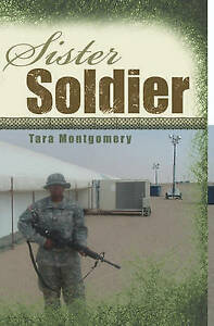 NEW Sister Soldier by Tara Montgomery