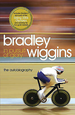 In Pursuit of Glory: The Autobiography, Bradley Wiggins, Used; Good Book