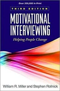 Motivational Interviewing Helping People Change 3rd Edition