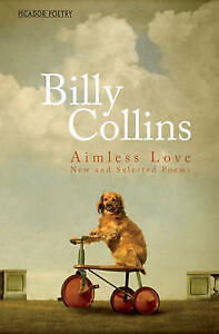 Aimless Love: New and Selected Poems by Billy Collins-9781447252504-G002
