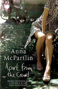 Apart from the Crowd by Anna McPartlin Paperback 2007 - south uist, Western Isles, United Kingdom - Apart from the Crowd by Anna McPartlin Paperback 2007 - south uist, Western Isles, United Kingdom