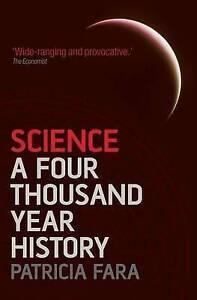 Science-A-Four-Thousand-Year-History-Fara-Patricia-Very-Good