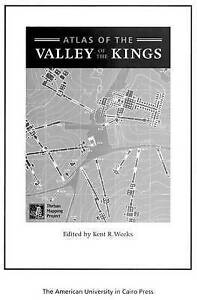 Weeks Kent R.-Atlas Of The Valley Of The Kings-Student Ed  BOOK NEW