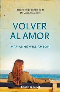 Volver al Amor by Marianne Williamson (Paperback / softback, 2008)