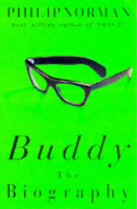 Norman, Philip Buddy: The Biography Very Good Book