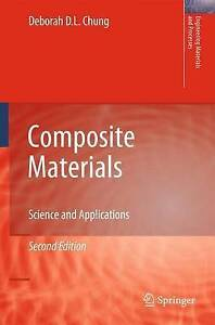 Composite Materials by Deborah D. L. Chung (Hardback, 2010)