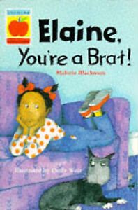 Elaine, Youre a Brat (Orchard Readalones), Blackman, Malorie, Used; Good Book