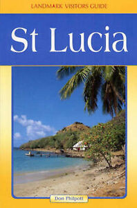 Philpott, Don, St. Lucia (Landmark Visitor Guide), Very Good Book