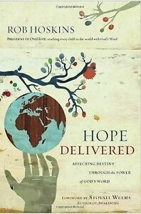 Hope Delivered: Affecting Destiny Through the Power of God's Word by Rob Hoskins