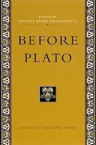 essays in ancient greek philosophy before plato