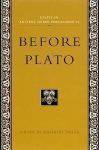 essays in ancient greek philosophy before plato