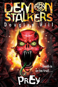 Demon-Stalkers-1-Prey-Prey-No-1-Douglas-Hill-Book