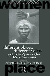 Different Places Different Voices Janet H. Momsen Gender & Development In Africa